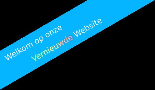 Welkom op onze Vernieuwde Website